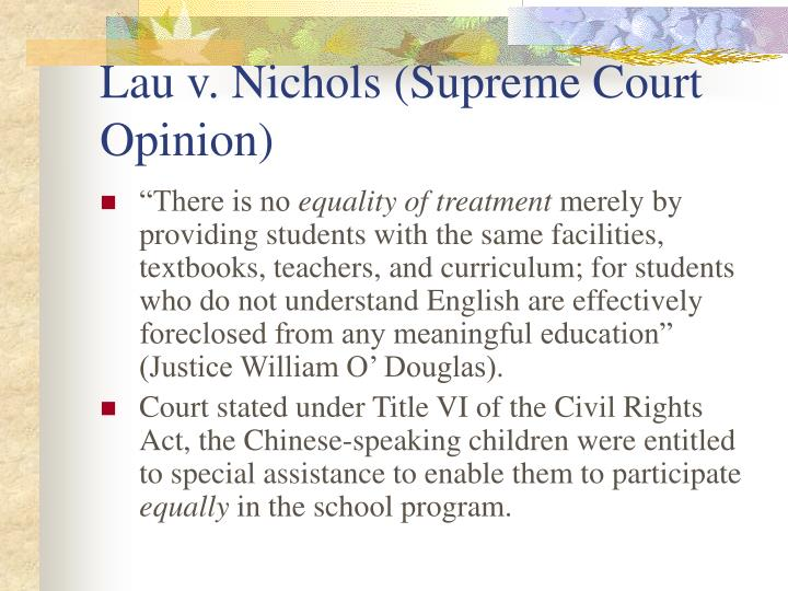 Lau v. Nichols (Supreme Court Opinion)
