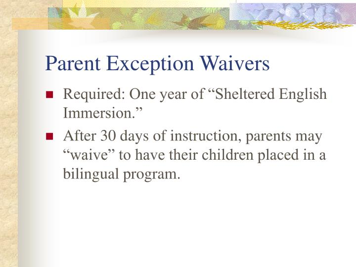 Parent Exception Waivers