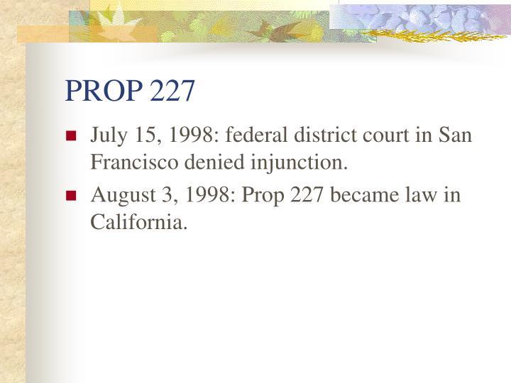 PROP 227
