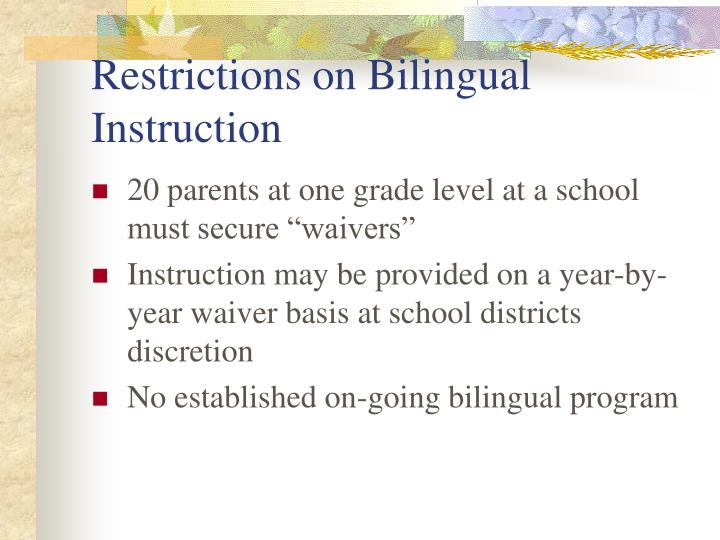 Restrictions on Bilingual Instruction