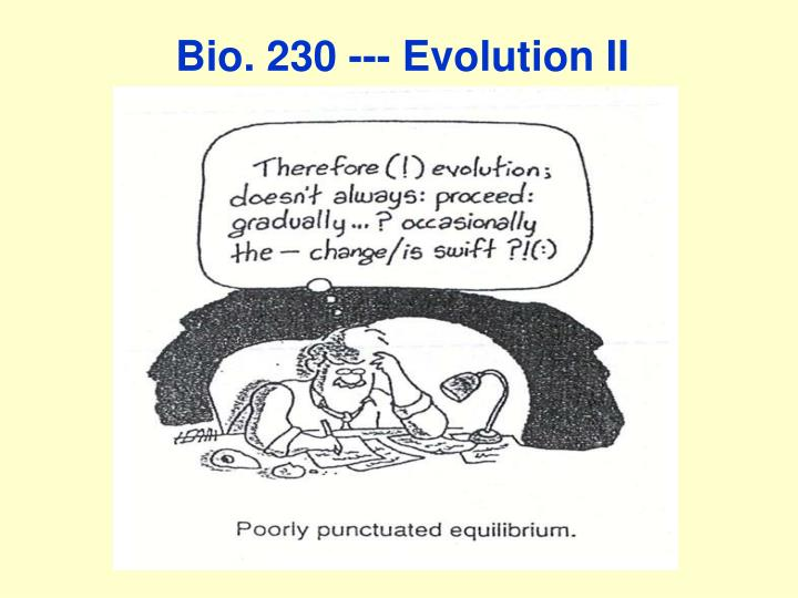 Bio 230 evolution ii