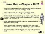 novel quiz chapters 16 23