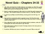 novel quiz chapters 24 33