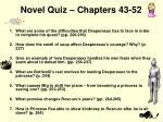 novel quiz chapters 43 52