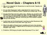 novel quiz chapters 8 15