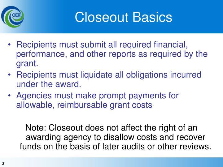 Closeout Basics