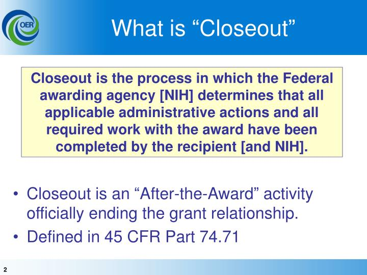 """What is """"Closeout"""""""