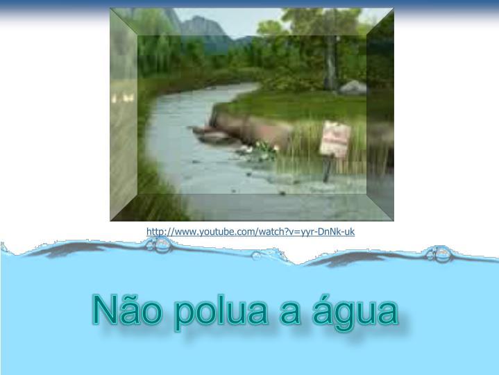 Não polua a água
