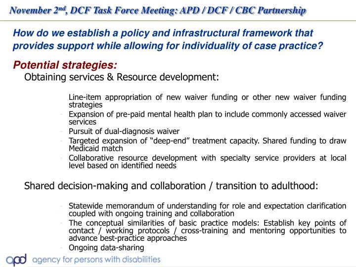 Obtaining services & Resource development: