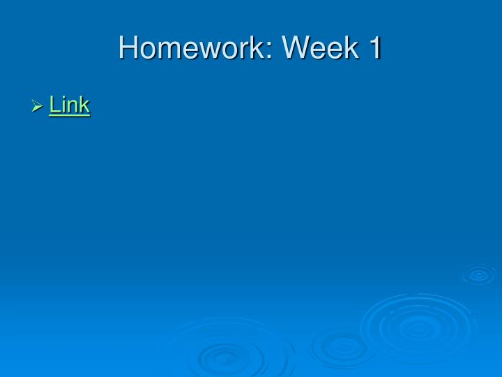 Homework: Week 1