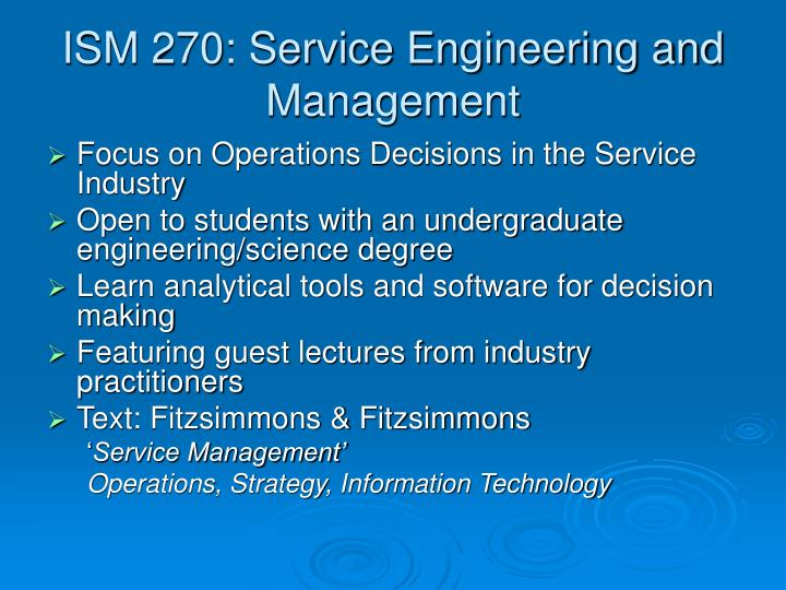 ISM 270: Service Engineering and Management