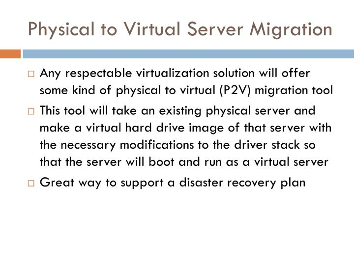 Physical to Virtual Server Migration