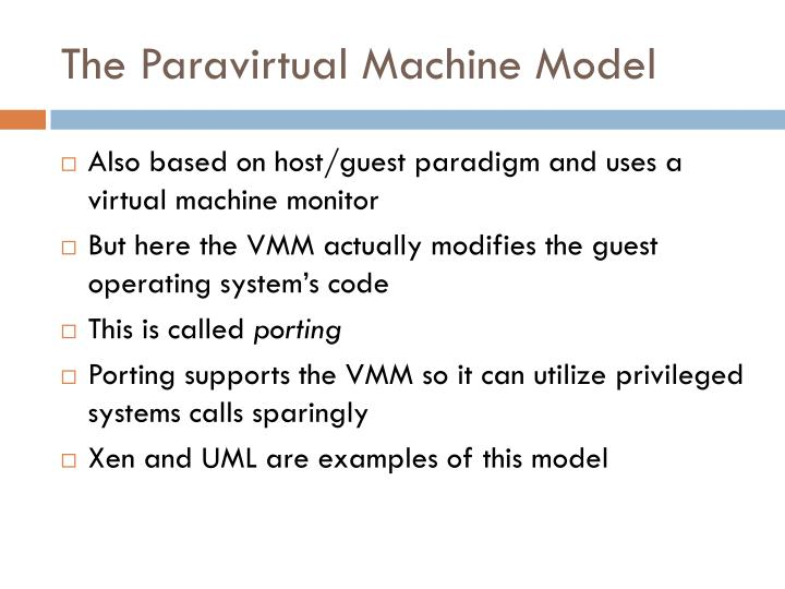 The Paravirtual Machine Model