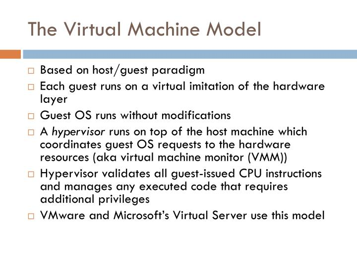 The Virtual Machine Model