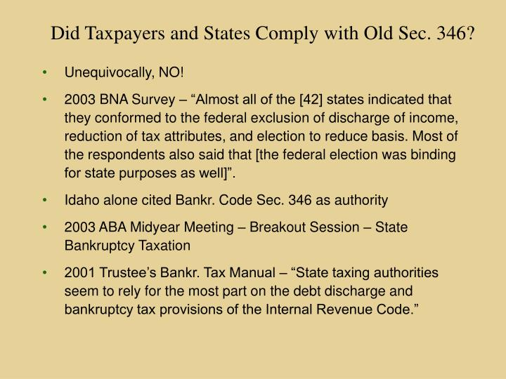Did Taxpayers and States Comply with Old Sec. 346?