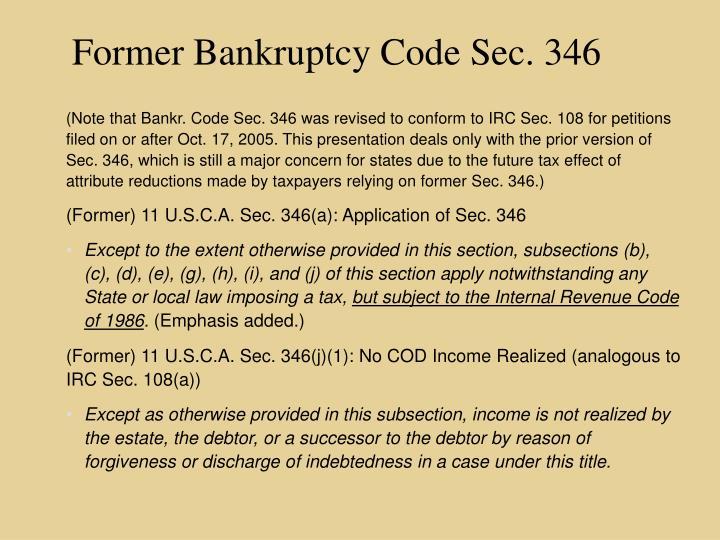 Former Bankruptcy Code Sec. 346