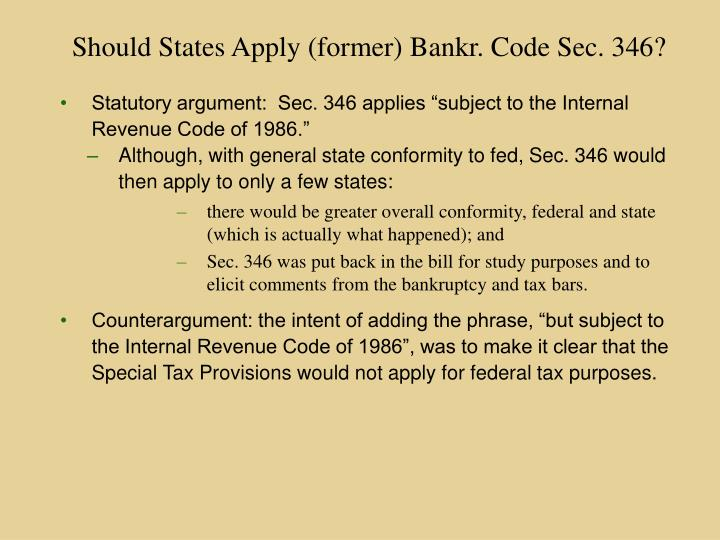 Should States Apply (former) Bankr. Code Sec. 346?