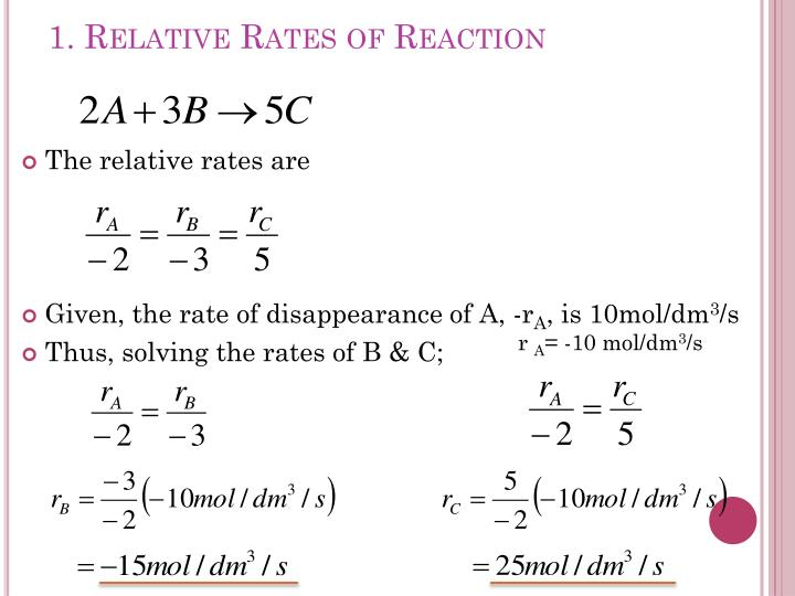 1. Relative Rates of Reaction
