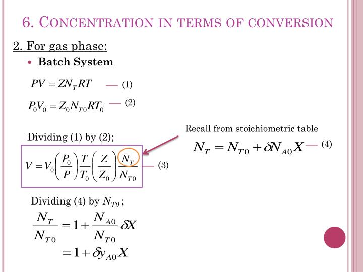 6. Concentration in terms of conversion
