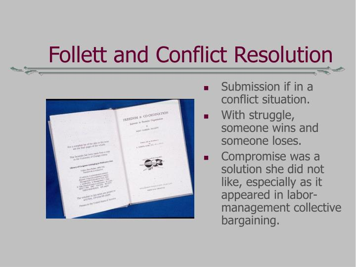 Follett and Conflict Resolution