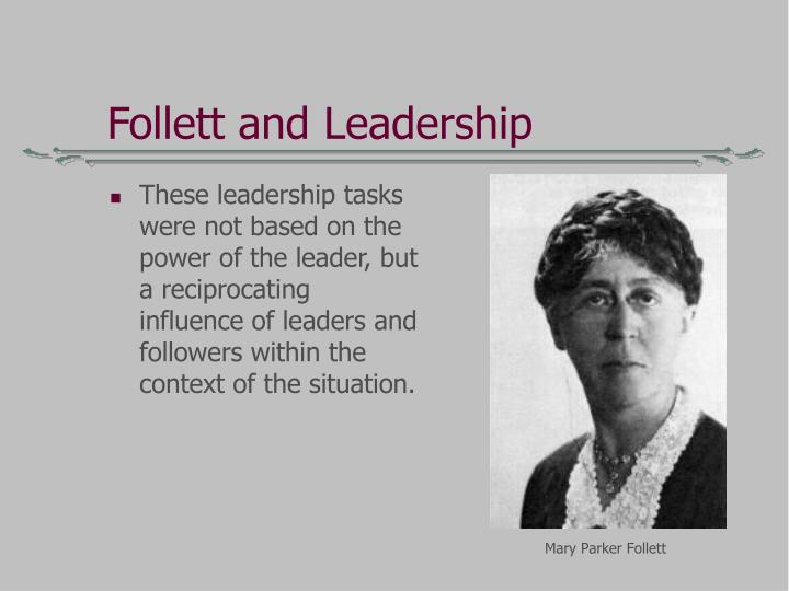 Follett and Leadership