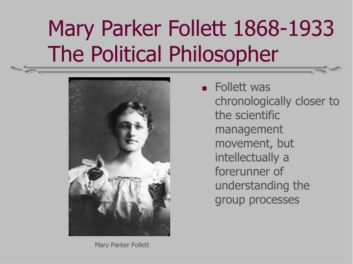 Mary Parker Follett 1868-1933