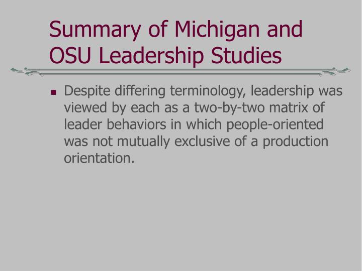 Summary of Michigan and OSU Leadership Studies