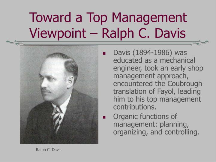 Toward a Top Management Viewpoint – Ralph C. Davis