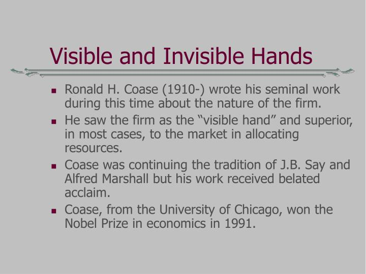 Visible and Invisible Hands