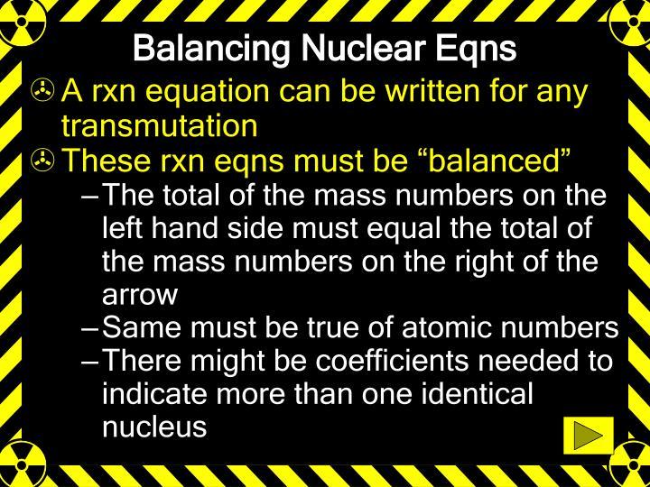 Balancing Nuclear Eqns