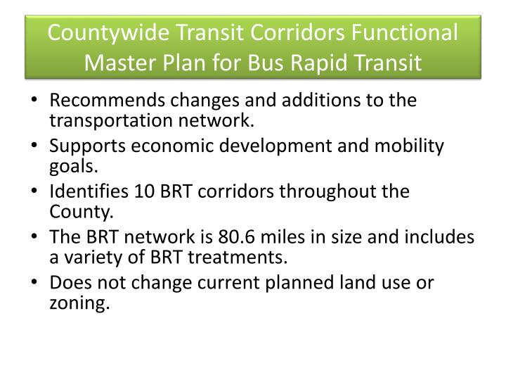 Countywide Transit Corridors Functional Master Plan for Bus Rapid Transit