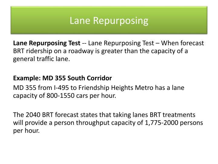 Lane Repurposing
