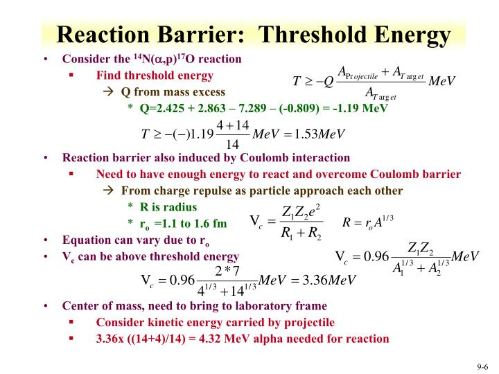 Reaction Barrier:  Threshold Energy