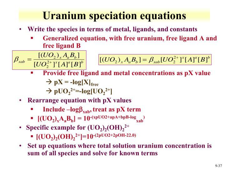 Uranium speciation equations