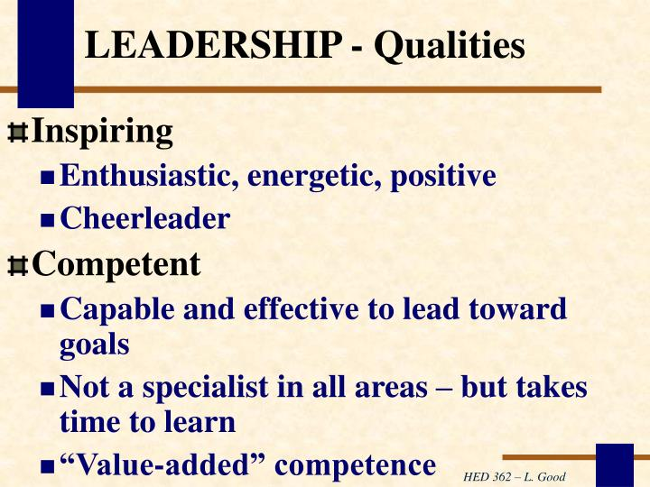 LEADERSHIP - Qualities