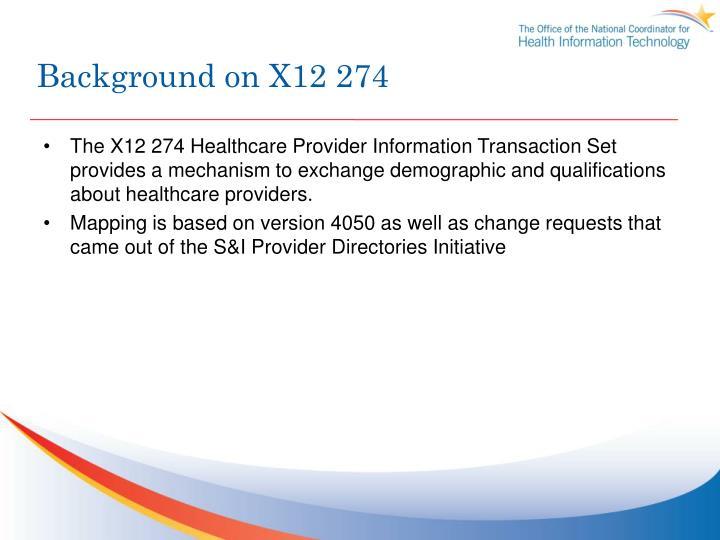 Background on X12