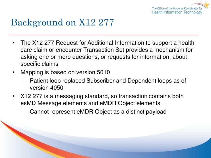 Background on X12 277