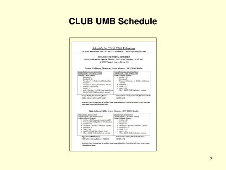 CLUB UMB Schedule