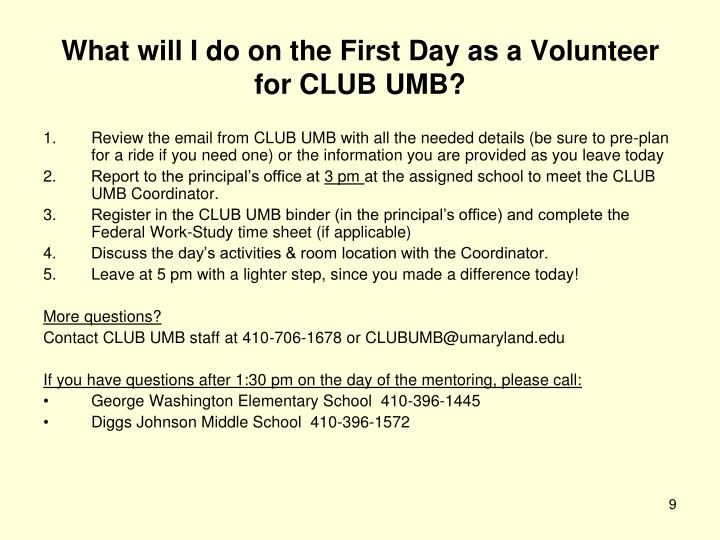 What will I do on the First Day as a Volunteer for CLUB UMB?