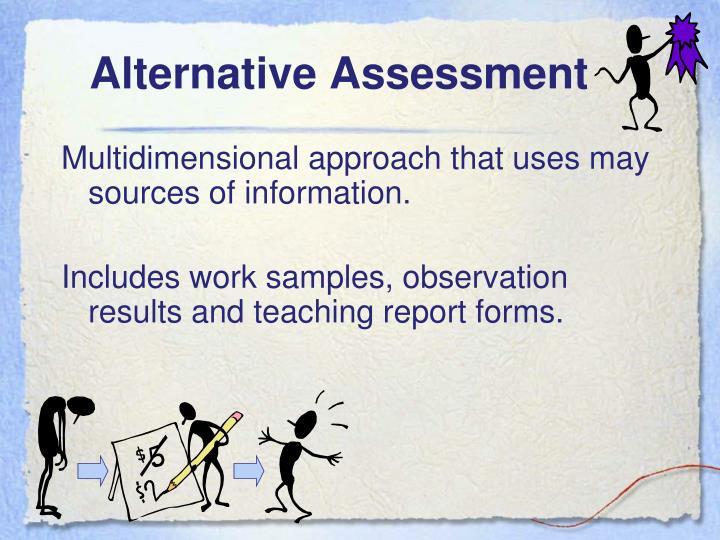 Alternative Assessment