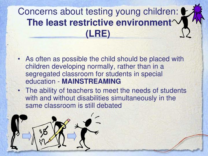 Concerns about testing young children:
