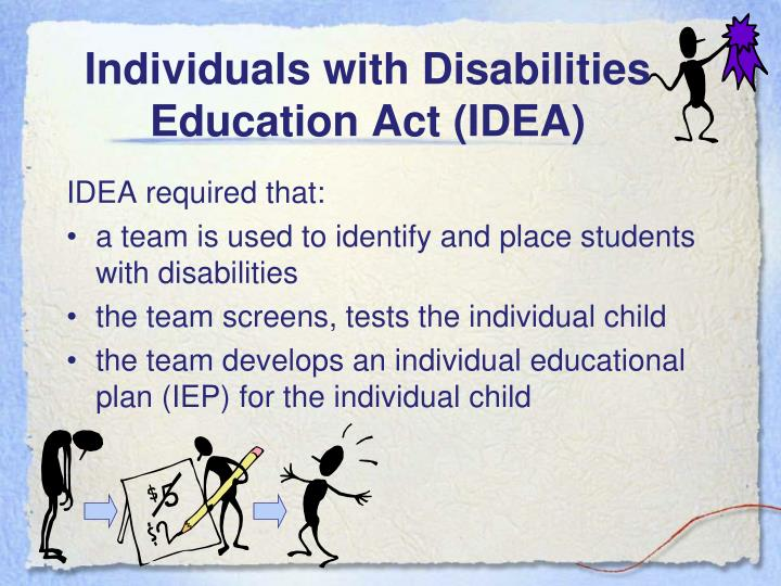 Individuals with Disabilities Education Act (IDEA)