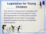 legislation for young children