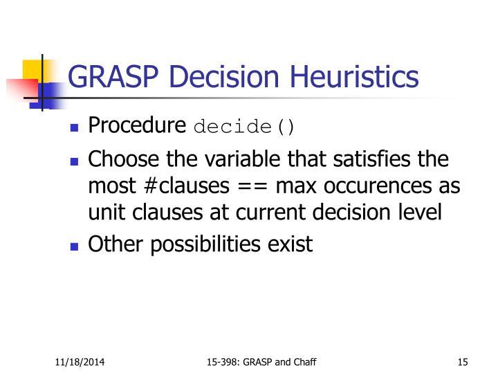 GRASP Decision Heuristics