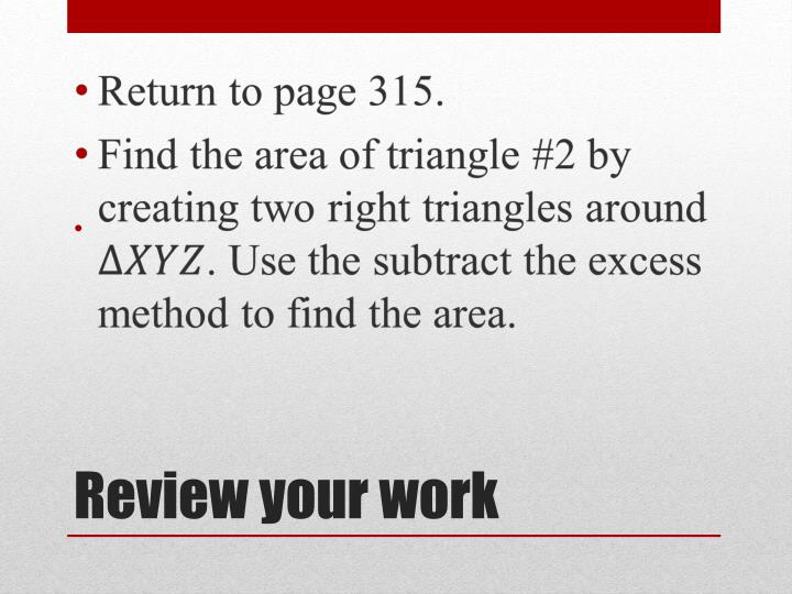Review your work