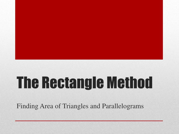 The rectangle method