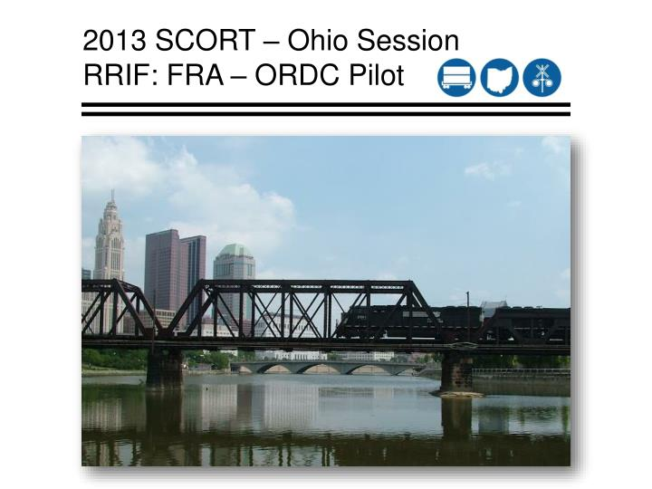 2013 scort ohio session rrif fra ordc pilot