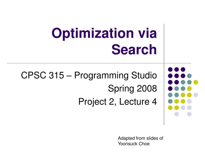 Optimization via search