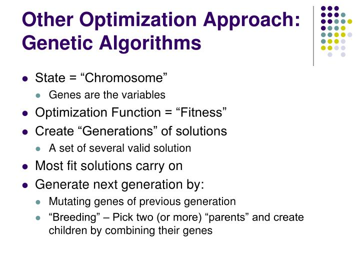 Other Optimization Approach: Genetic Algorithms