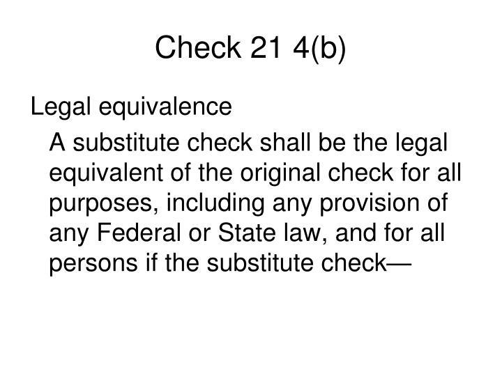 Check 21 4(b)